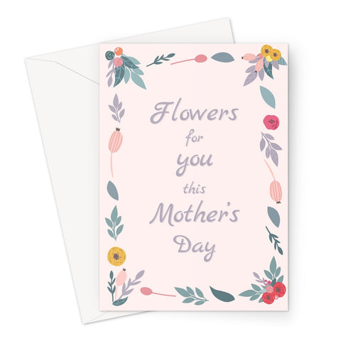 Flowers For You This Mother's Day Pastel Pink Gift Mum Mom Love You Miss You Greeting Card