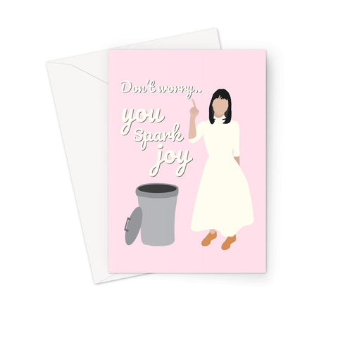 Marie Kondo Valentine's Card - 'Don't Worry...You Spark Joy' (Pink)