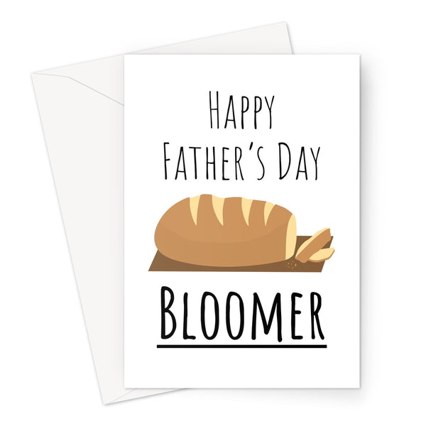 Happy Father's Day Bloomer Bread Funny Joke Boomer Generation Dad Baker Papa Greeting Card