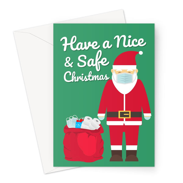 Have a Nice and Safe Christmas Santa Claus Father Christmas Festive Xmas Virus Pandemic 2020 Toilet Roll Masks Family Miss You Stay Safe Greeting Card