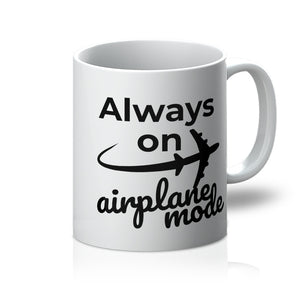 Always On Airplane Mode Mug (Travel Themed Homeware)
