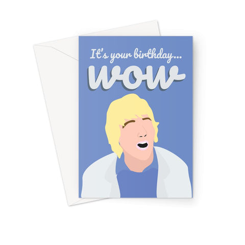 Owen Wilson Birthday Card - 'It's Your Birthday...WOW'