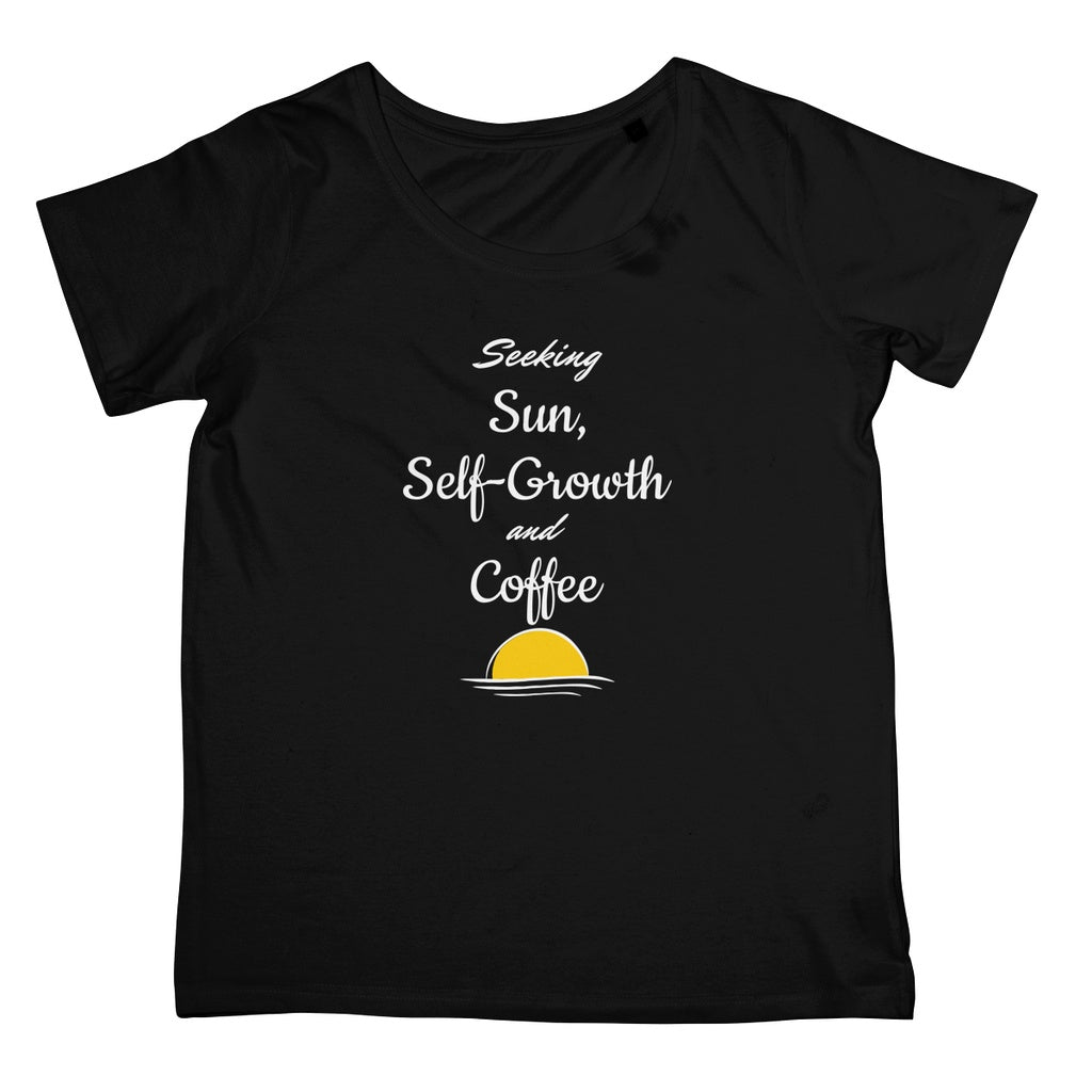 Seeking Sun, Self Growth and Coffee T-Shirt