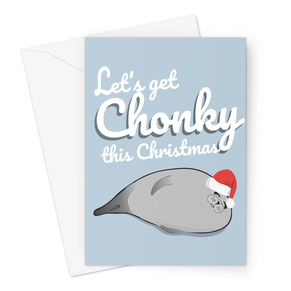 Let's Get Chonky This Christmas Funny Seal Cute Japan Kawaii Fat Dinner Snacks Eating Funny Xmas Greeting Card