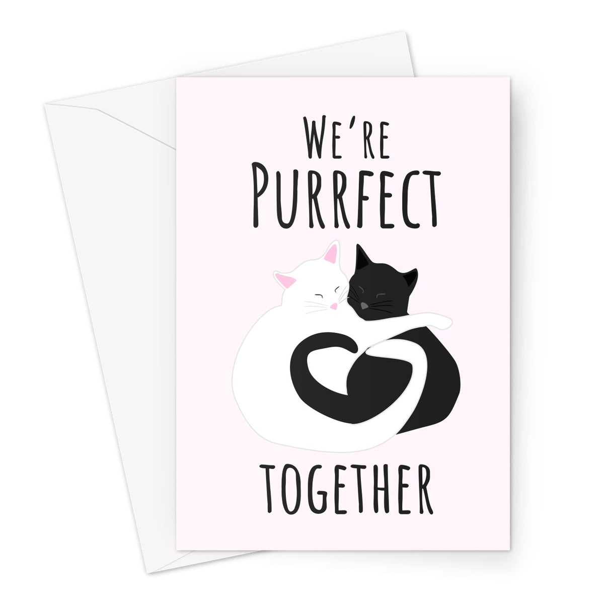 We're Purrfect Together Valentine's Day Funny Punny Cute Kawaii Cats Kittens Heart Pink Perfect Love You Boyfriend Girlfriend Wife Husband Partner Greeting Card