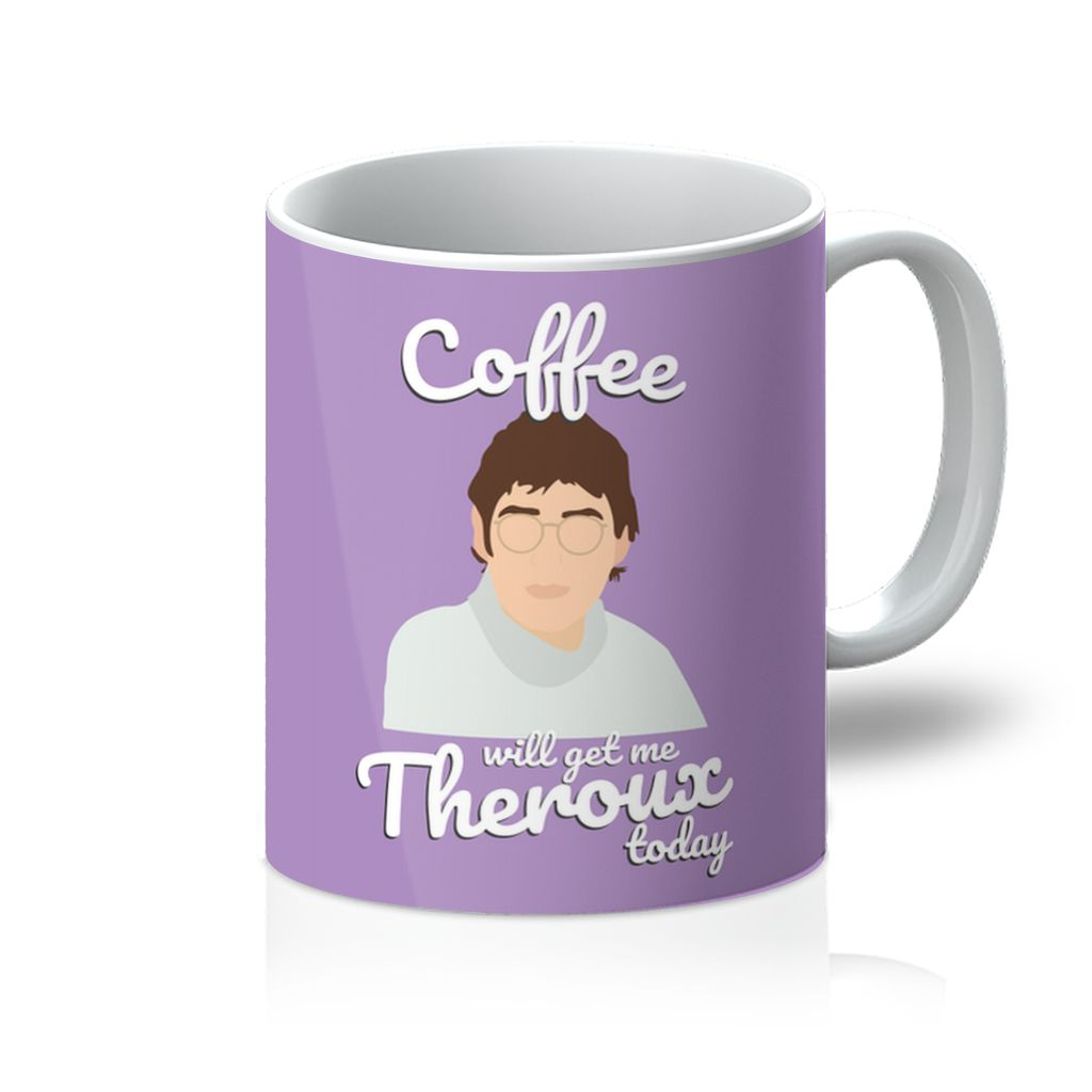 Louis Theroux Homeware - 'Coffee Will Get Me Theroux Today' Mug