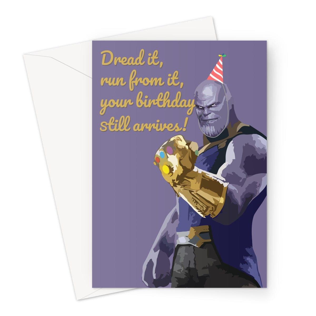 Thanos birthday still arrives custom Greeting Card