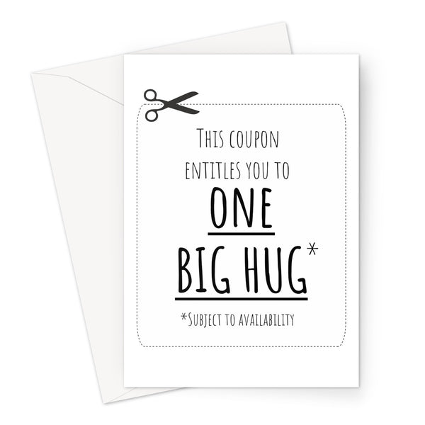 This Coupon Entitles you to ONE BIG HUG - Funny Birthday Anniversary Love Couples Quarantine Lock Down Self Isolation Miss You Greeting Card