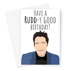 Have a Rudd-y Good Birthday Paul Rudd Fan Happy Funny Pun Bloody Good Greeting Card