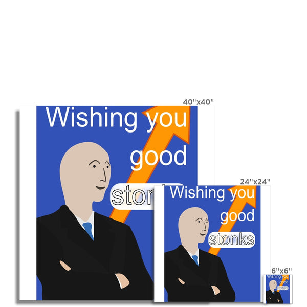 Wishing you good stonks a4 poster with border Photo Art Print