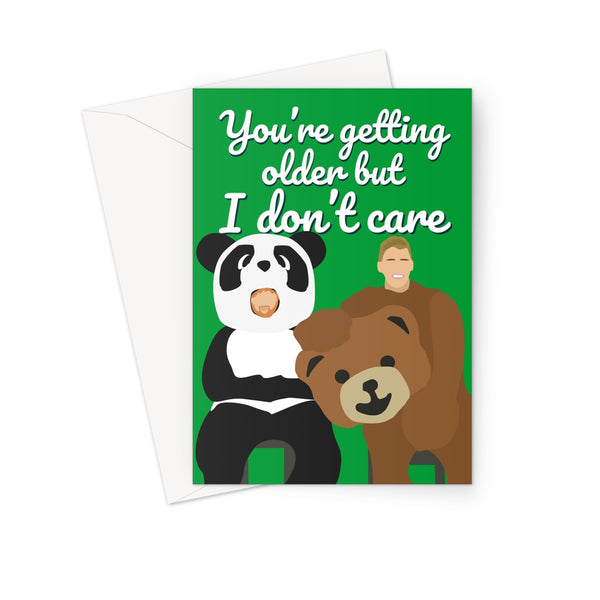 You're getting older but I don't care - Ed Sheeran Justin Bieber Birthday Greeting Card