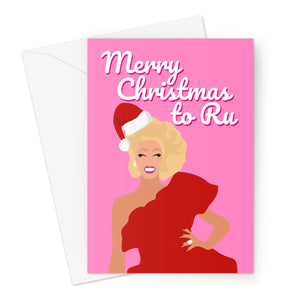 Merry Christmas to Ru Christmas Xmas Funny Pun You Love Fan Gift Rupaul Sashay Greeting Card