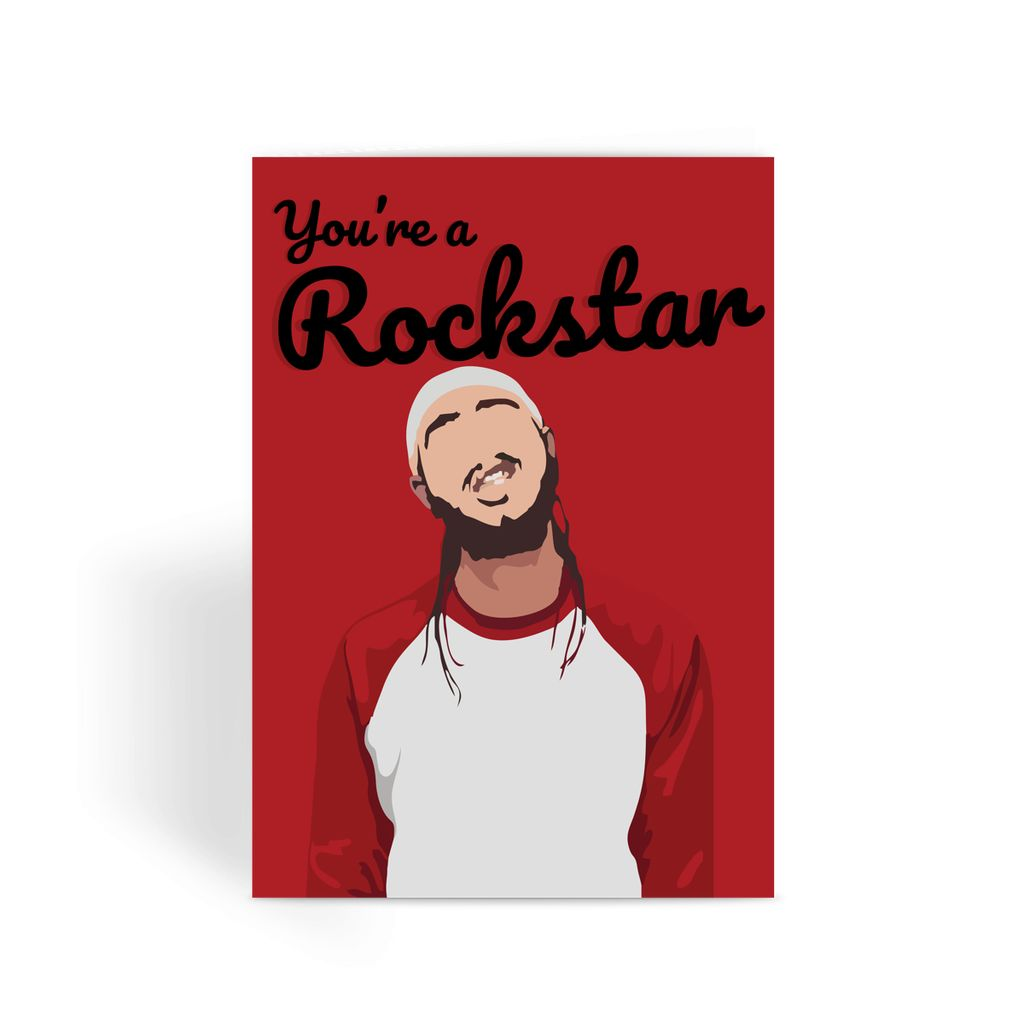 You're a Rockstar Post Malone Greeting Card