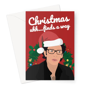 Christmas Uhh... Finds a Way Funny Meme Classic Retro Jeff Goldblum Young Fan Film Life Greeting Card