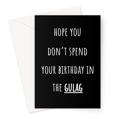 Gulag CUSTOM Birthday Black Greeting Card
