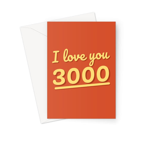 I love you 3000 Tony Iron End Game Fan Cute Birthday Anniversary Greeting Card