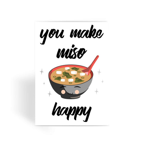 Foodie Collection Greetings Card - 'You Make Miso Happy'