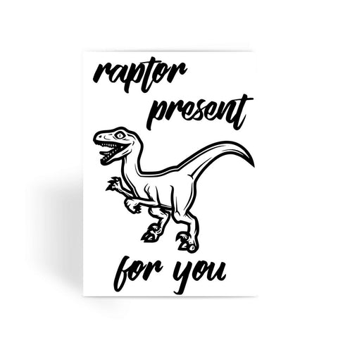 Raptor Present For You Greeting Card