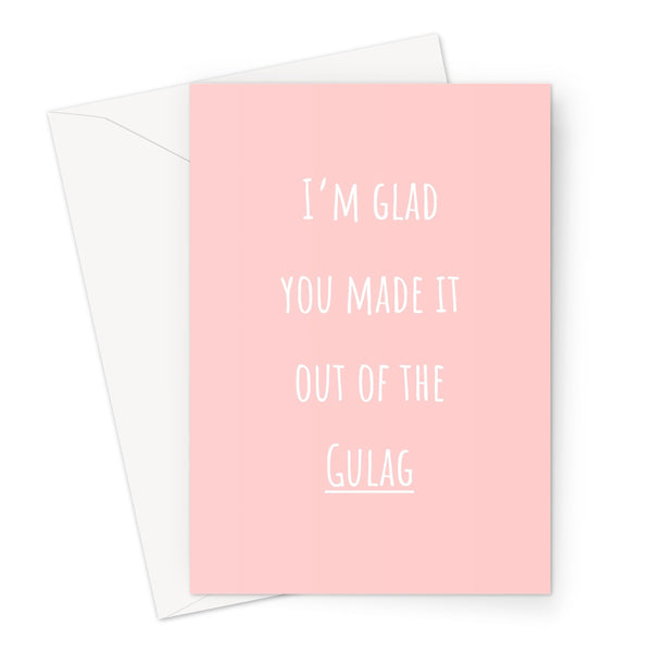 I'm Glad You Made it Out of the Gulag - Gamer Collection - Funny COD Joke Shower Birthday Anniversary Video Games War Pink Cute Fan Greeting Card