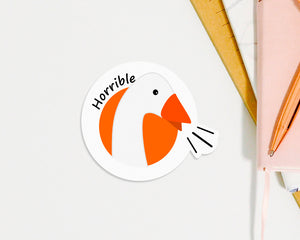 "Horrible Goose Waterproof Sticker Vinyl Kisscut 3x4"" Gift Birthday Video Game Fan Funny Nature Honk Naughty Skateboard Laptop Notebook"