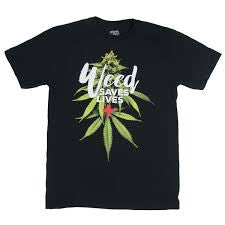 Weed Saves Lives Womens T Shirt