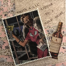 What's a Little Liquor by Ashley Rae, Collier 1942 Magazines, Pearls, Paper, Paint