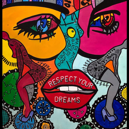 Respect Your Dreams By Reyol Enjoy , Acrylic And Ink On Canvas