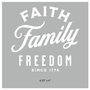 Faith, Family, Freedom Die Cut Sticker