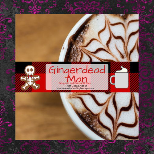 Gingerdead Man -Gingerbread Creme Brulee- Hot Cocoa Add In