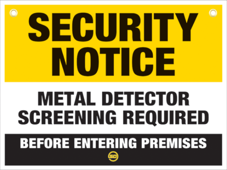 Metal Detector In Use Sign - Security Detection