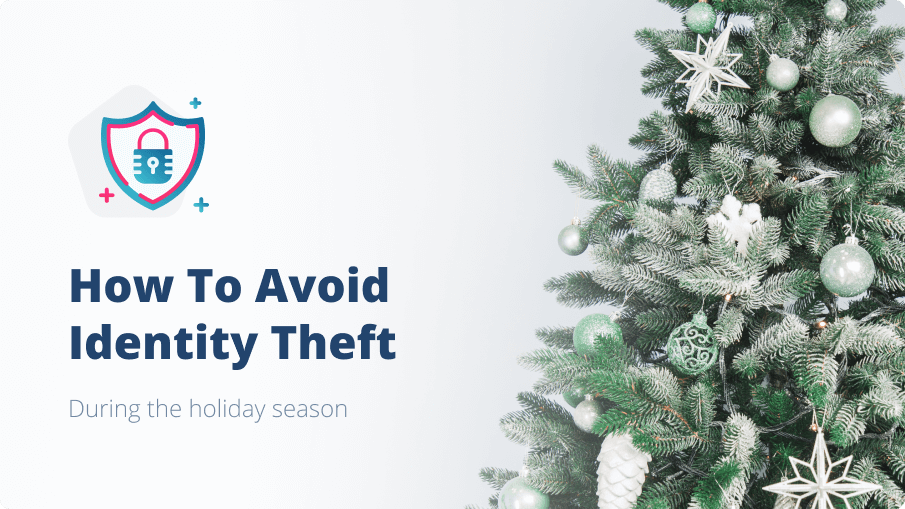 How to Protect Yourself From Theft During the Holiday Season