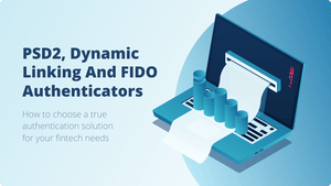 PSD2, Dynamic Linking and FIDO Authenticators
