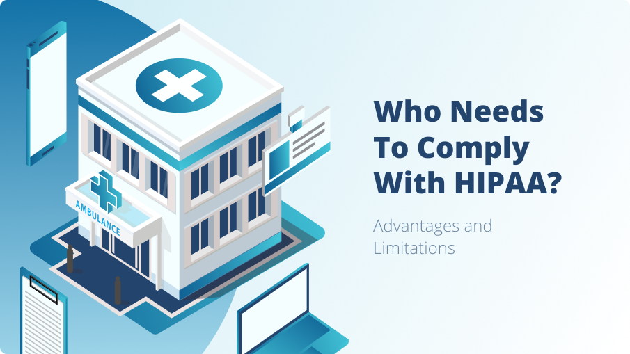 Who needs to comply with HIPAA? Advantages and Limitations| Hideez