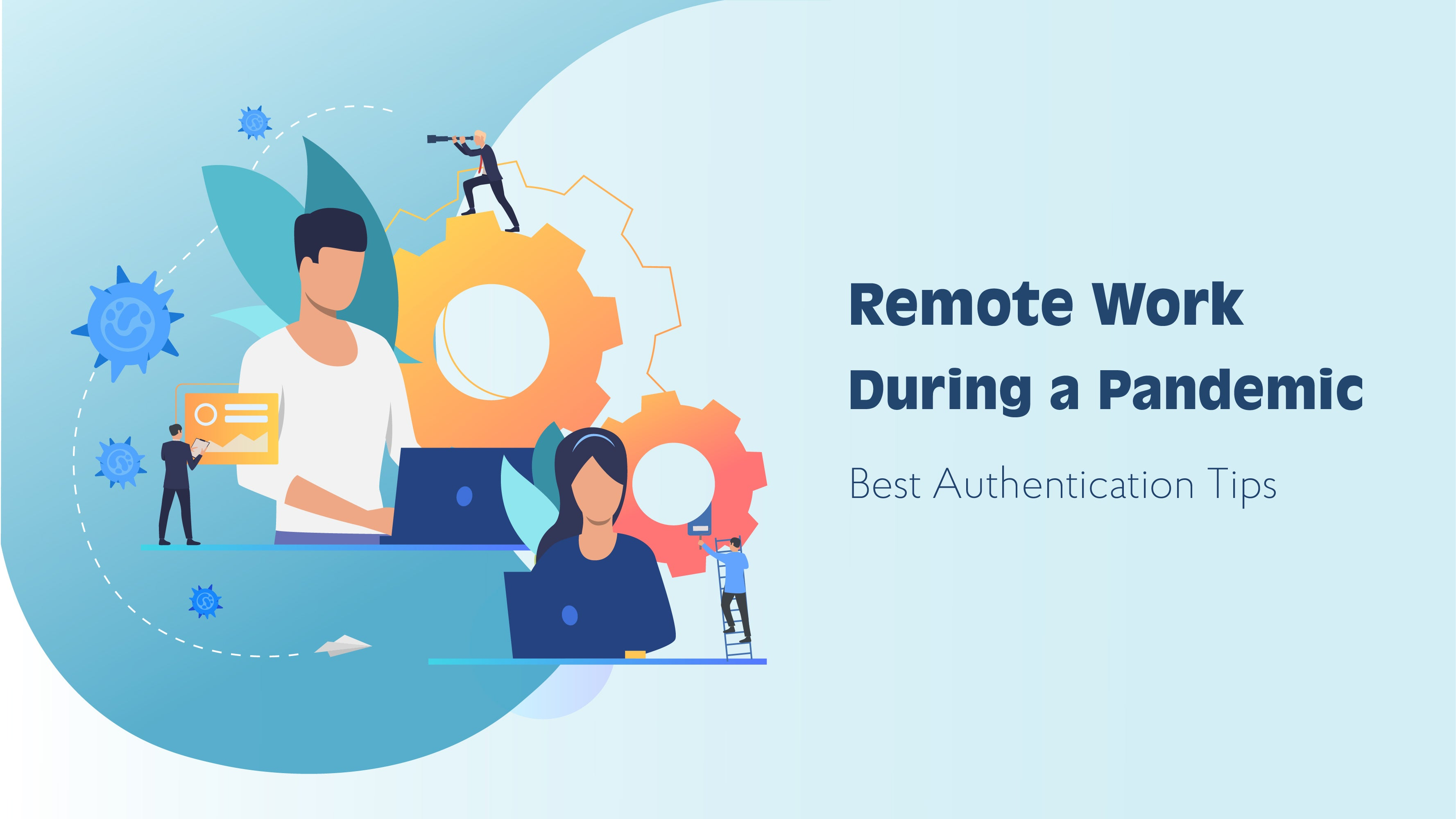 Secure remote work during COVID-19