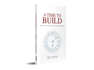 A Time to Build by Robert Gladstone
