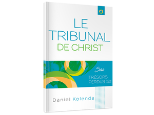 Le Tribunal de Christ (The Judgement Seat of Christ - French)
