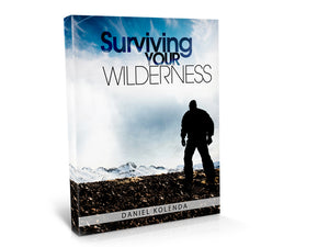 Surviving Your Wilderness