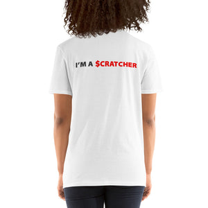 Short-Sleeve Unisex T-Shirt IPO Lotto - I'm a $cratcher