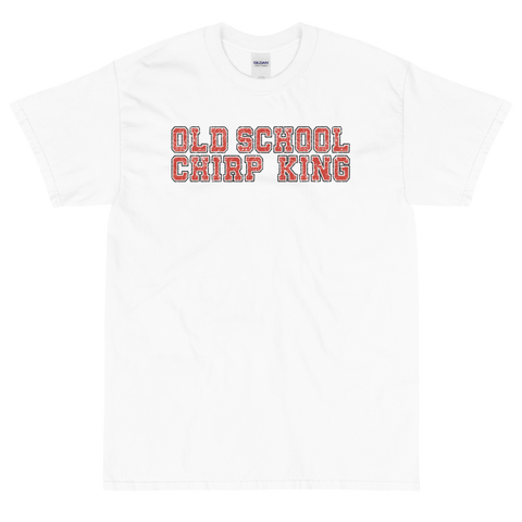 Old School Chirp King Short-Sleeve T-Shirt