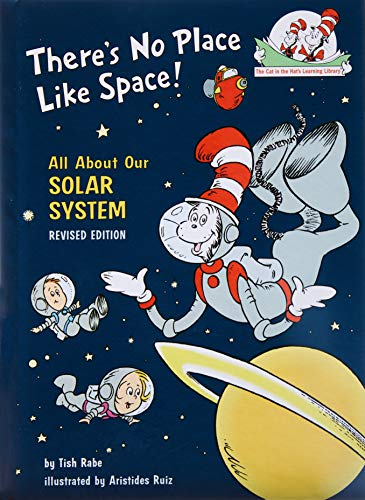 There's No Place Like Space: All About Our Solar System (Cat in the Hat's Learning Library)
