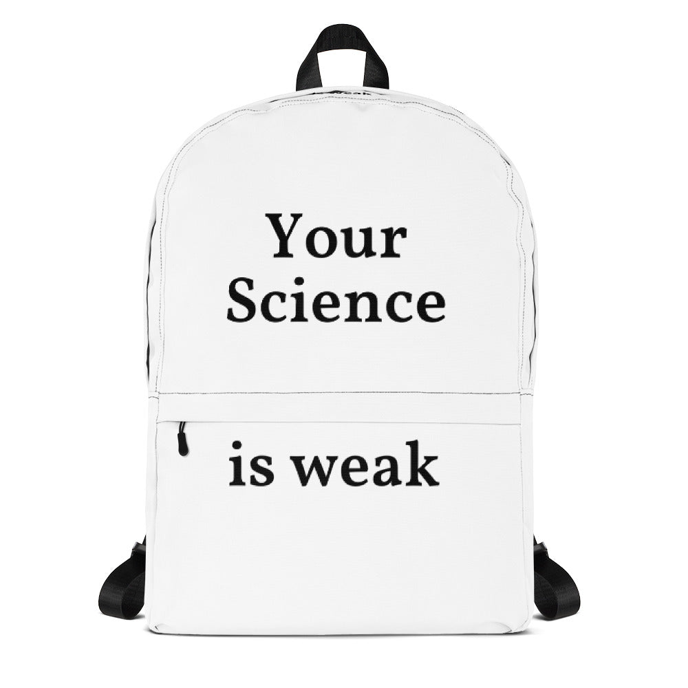 Your Science is Weak - Backpack