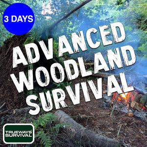 Advanced Woodland Survival Course by Trueways Survival