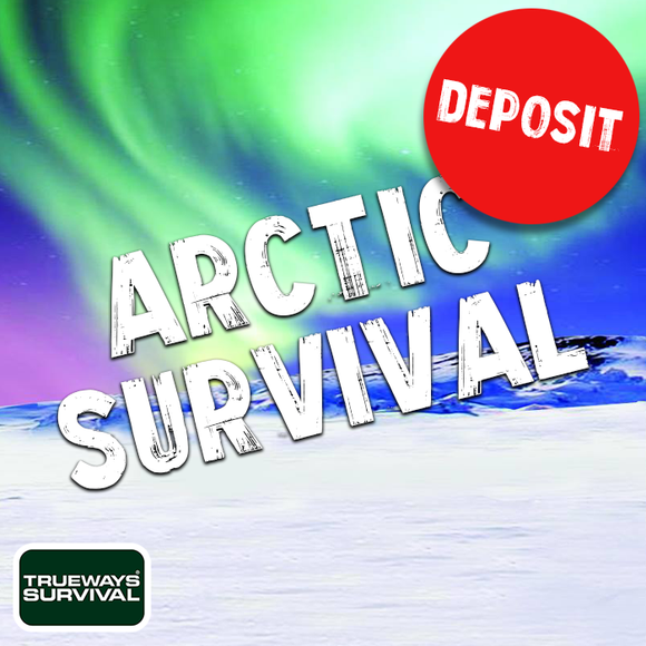 ARCTIC SURVIVAL EXPEDITION <B>DEPOSIT</B>