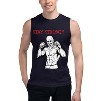Stay Strong Muscle Shirt