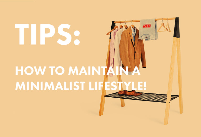 Start A Minimalist Life With These Simple Tips!