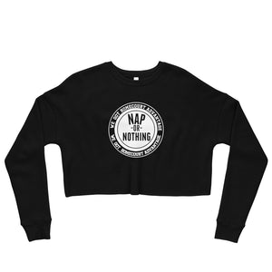 """Nap Or Nothing"" Crop Sweatshirt"