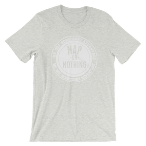 """Nap or Nothing"" Short-Sleeve Unisex T-shirt"