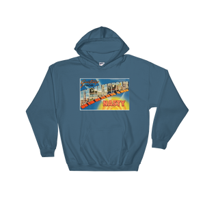 """Greetings From Indianapolis NASTY"" Hooded Sweatshirt"