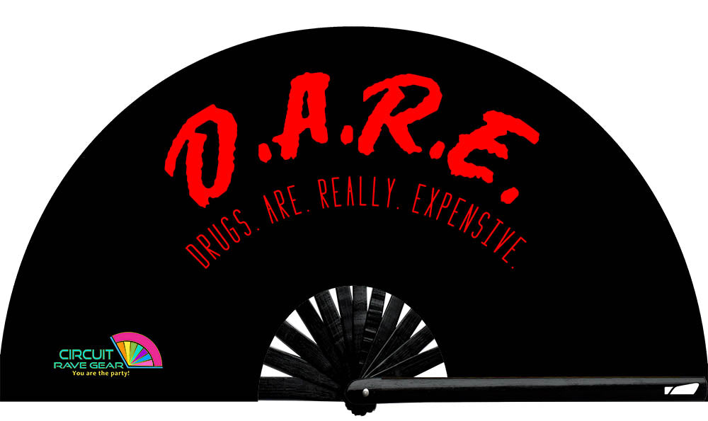 """D.A.R.E. (Drugs Are Really Expensive)"" Circuit Fan"