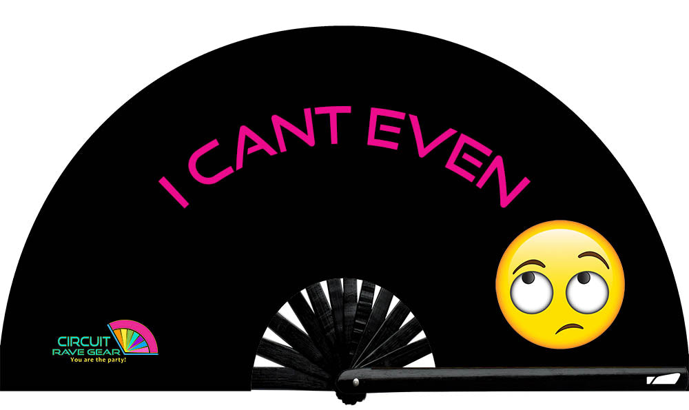 """I Can't Even"" Circuit Fan"